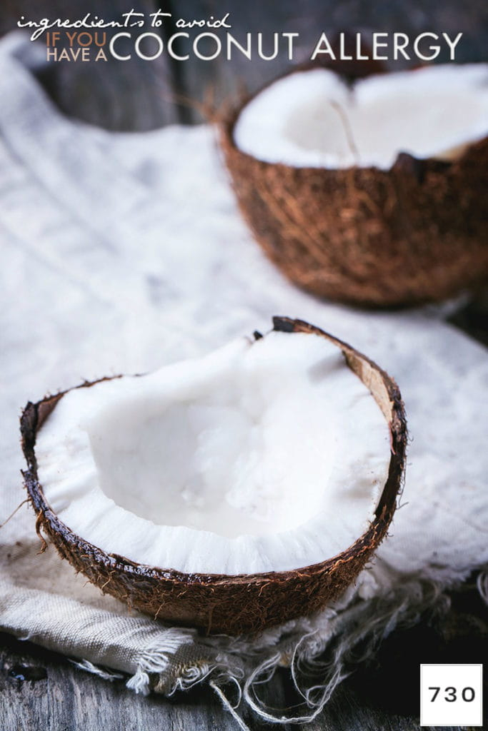 "picture of an open coconut with the text ""ingredients to avoid if you have a coconut allergy"""