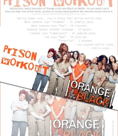 Orange Is the New Black - the Workout