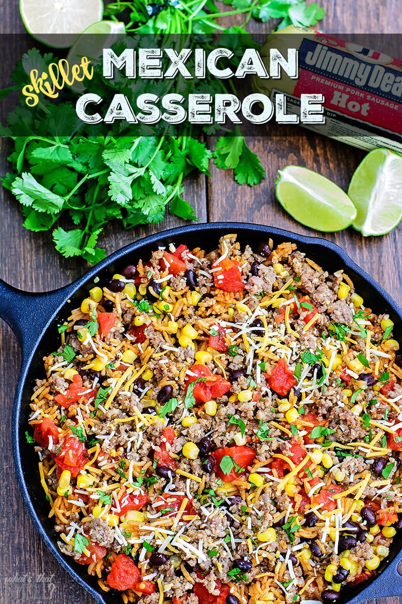One Skillet Mexican Rice Casserole - this one pot Mexican sausage and rice casserole is easy, delicious and ready in about 30 minutes.