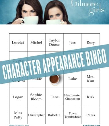 Gilmore Girls Character Appearance Bingo FREE Printable - have some fun while you watch the much-anticipated Gilmore Girls revival, Gilmore girls: A Year in the Life on Netflix.