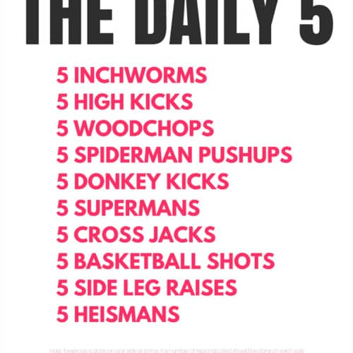 The Daily 5 Workout is an easy way to add a little bit of fitness into your day. 10 exercises, 5 reps each. You can repeat it, or do it a couple of times a day, or just once, it all depends upon your personal fitness level. Perfect for beginners!