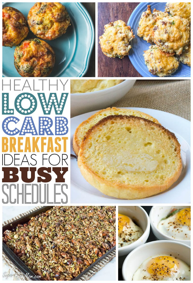 Healthy Low Carb Breakfast Ideas for Busy Schedules - you don't have to sacrifice breakfast or get up extra early to ensure a healthy low carb breakfast every day. These delicious recipes make it easy to enjoy a low carb breakfast no matter how busy you are in the mornings.
