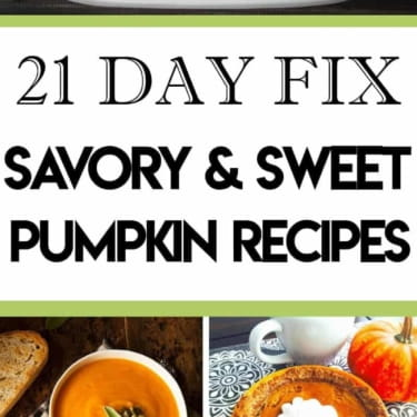 21 Day Fix Pumpkin Recipes for a Guilt-Free Holiday