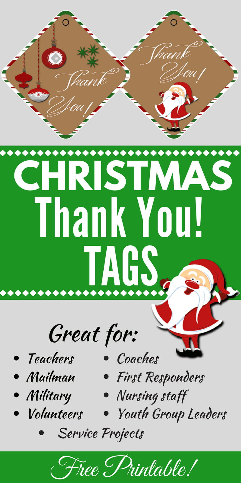 "Use these cute Christmas Thank You Tags for teachers, volunteers, nursing staff, coaches, First Responders, or to anyone you want to tell ""Thanks!"""