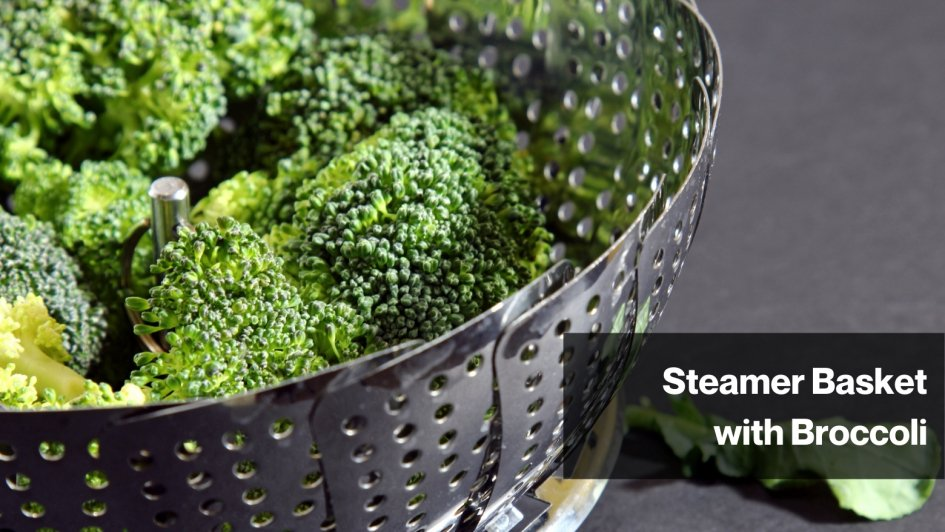 Steamer Basket with Broccoli