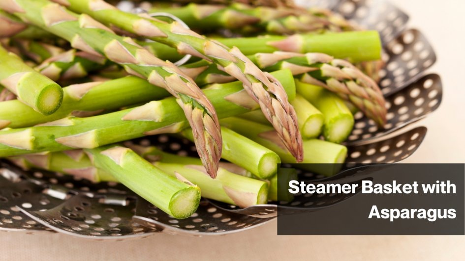 Steamer Basket with Asparagus